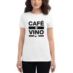 Café o Wino Women's T-Shirt.