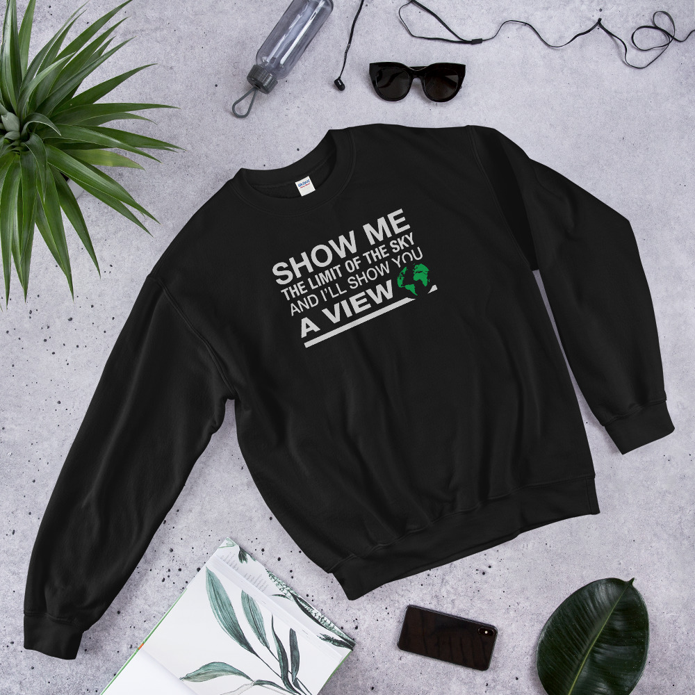 Show you a view Sweatshirt