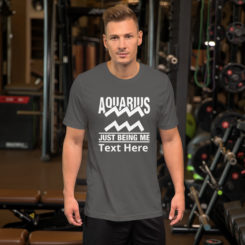 Aquarius Zodiac Sign, Unisex Premium T-Shirt. Personalize it.