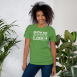 Show You A View Unisex Premium T-Shirt