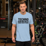 Techno Our Own T-Shirt.